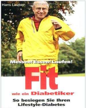 Dem Diabetes davonlaufen; Hans Lauber